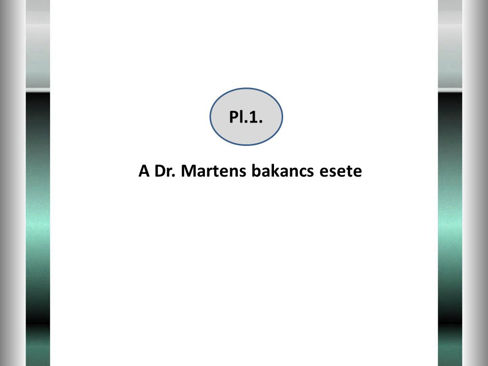 Pl.1. A Dr. Martens bakancs esete