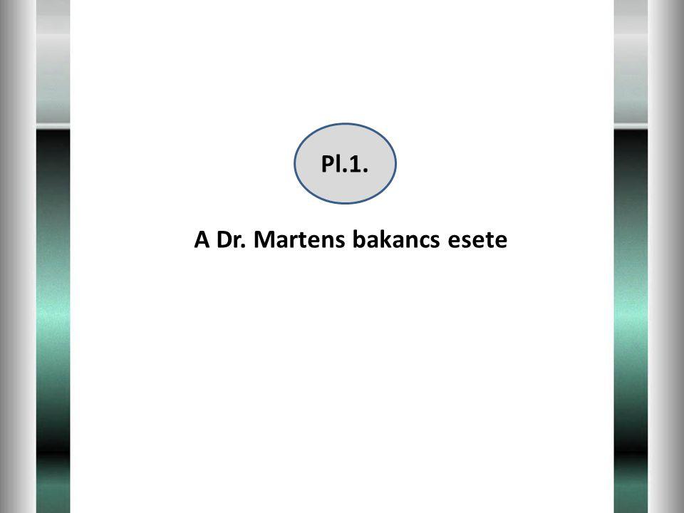 Pl.1. A Dr. Martens bakancs esete