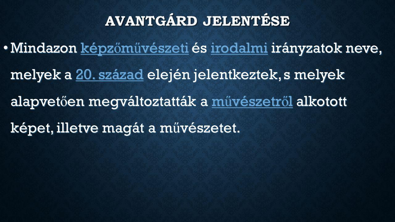AVANTGÁRD JELENTÉSE