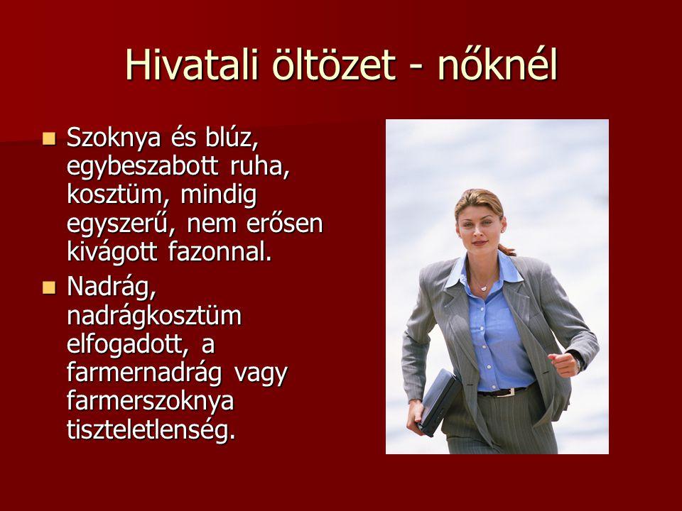 Hivatali öltözet - nőknél