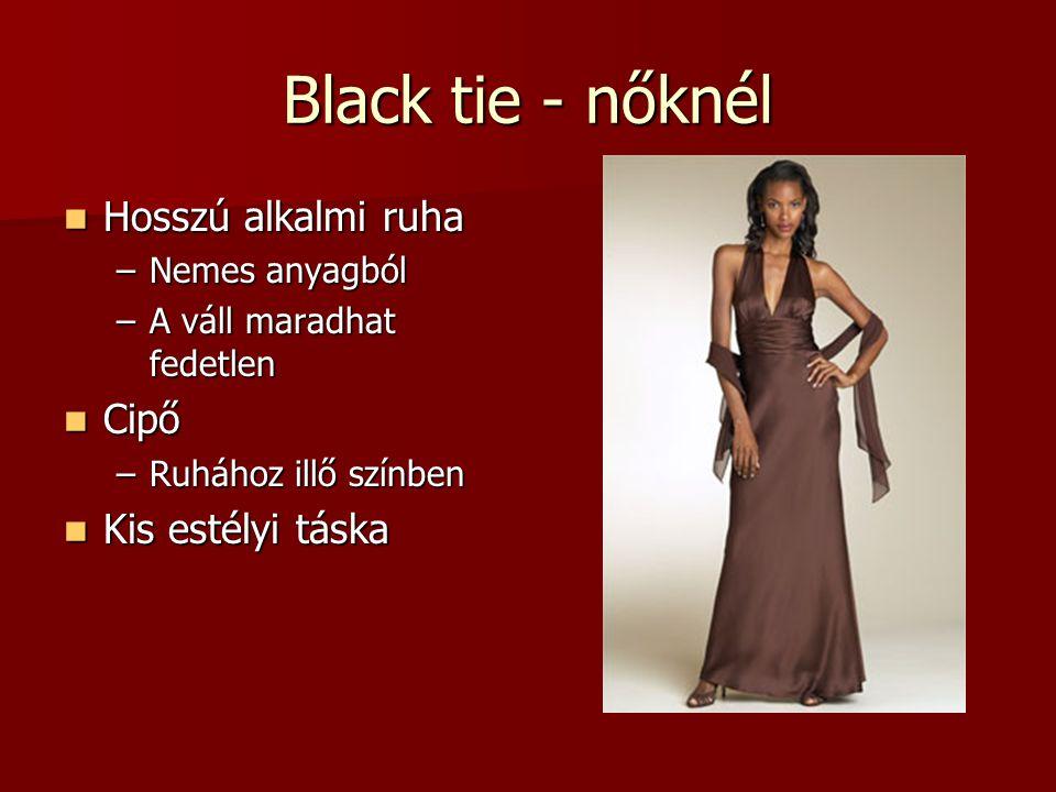 Black tie - nőknél Hosszú alkalmi ruha Cipő Kis estélyi táska
