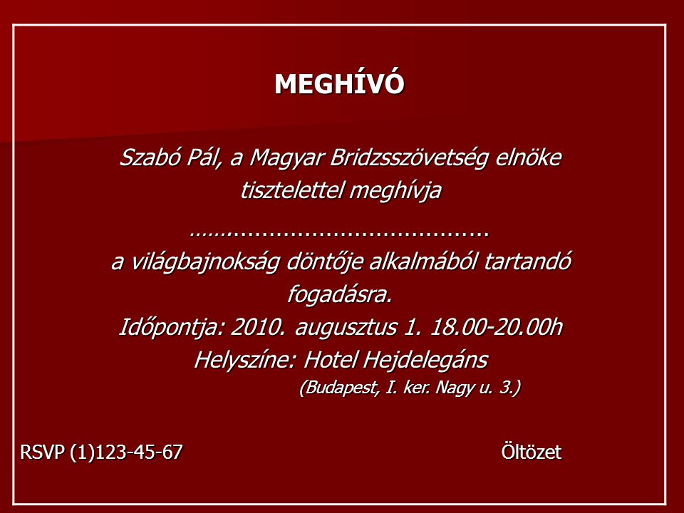 MEGHÍVÓ Szabó Pál, a Magyar Bridzsszövetség elnöke