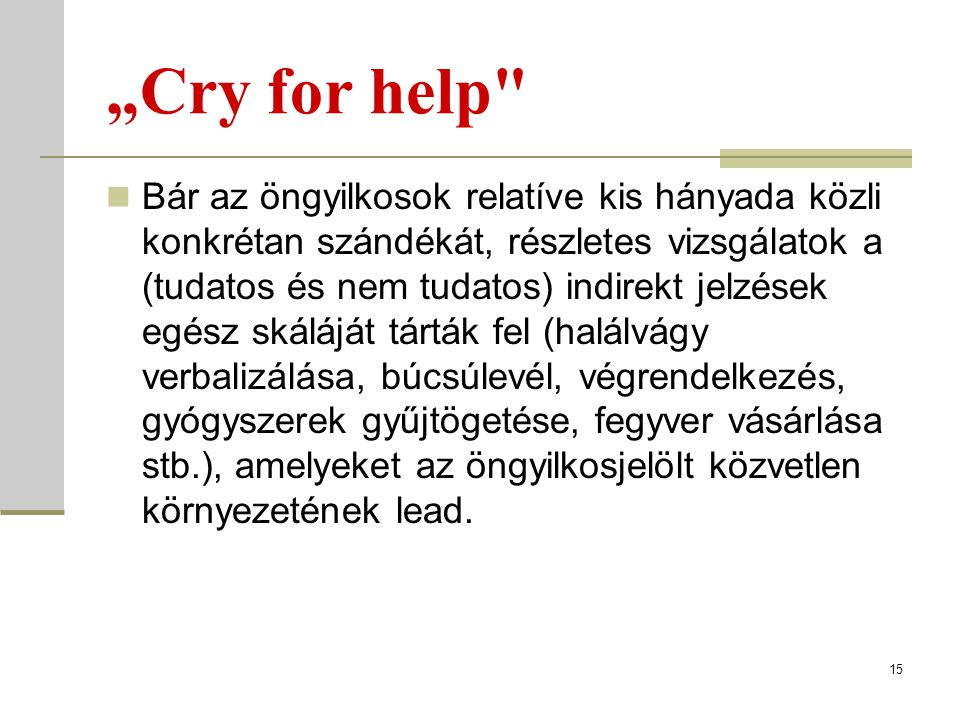 """Cry for help"