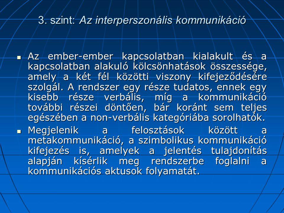 3. szint: Az interperszonális kommunikáció