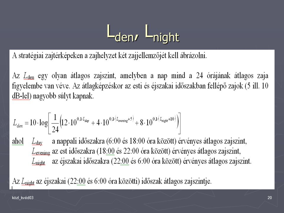Lden, Lnight közl_kvéd03
