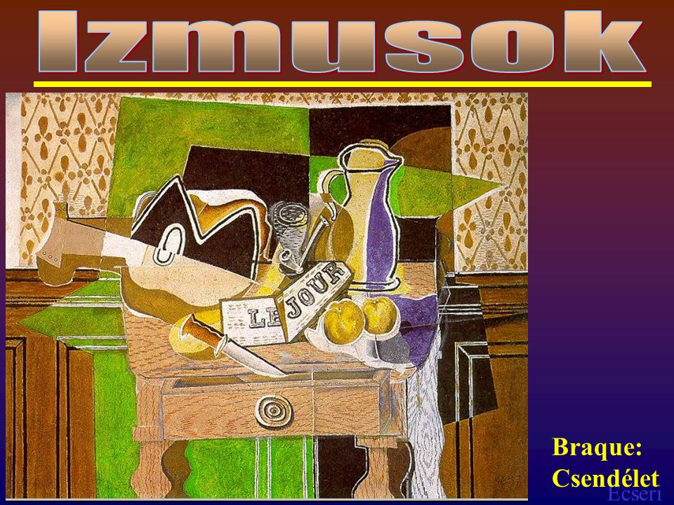 Izmusok Braque: Csendélet