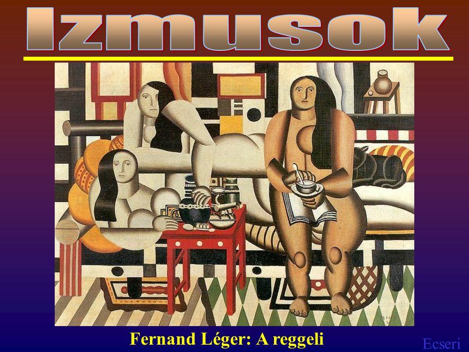 Izmusok Fernand Léger: A reggeli