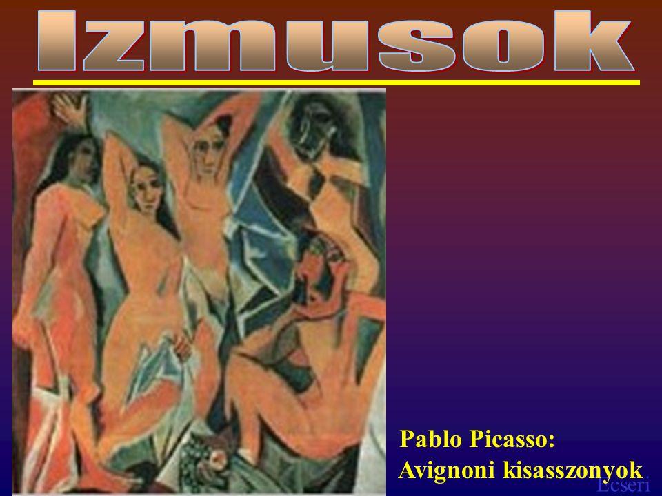 Izmusok Pablo Picasso: Avignoni kisasszonyok