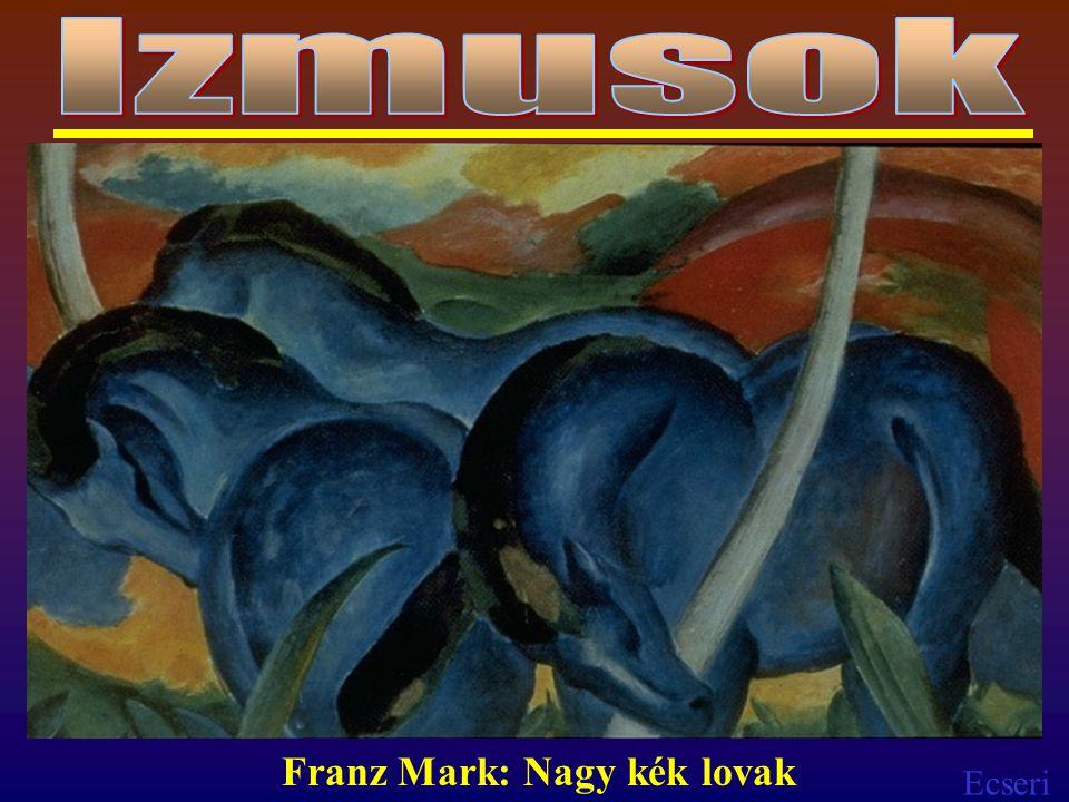 Izmusok Franz Mark: Nagy kék lovak