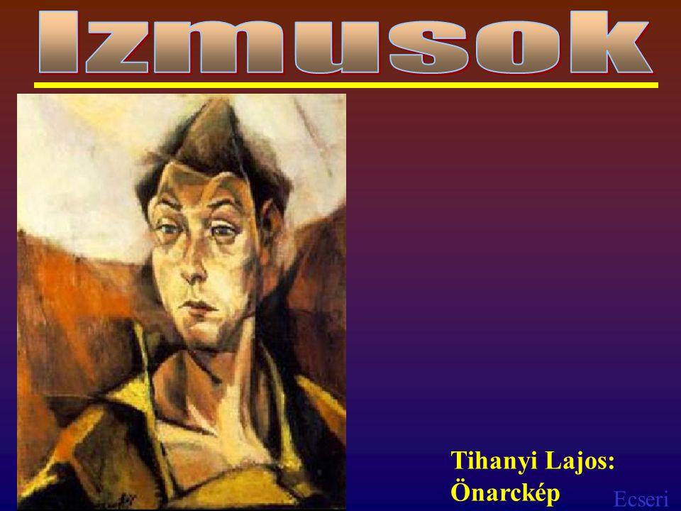 Izmusok Tihanyi Lajos: Önarckép