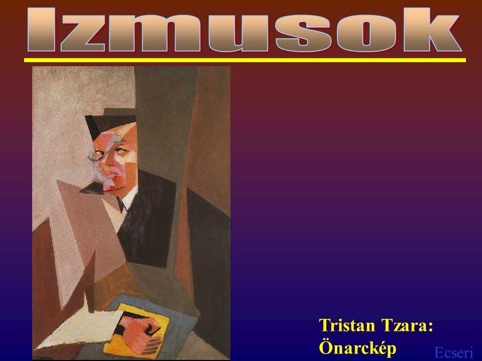 Izmusok Tristan Tzara: Önarckép