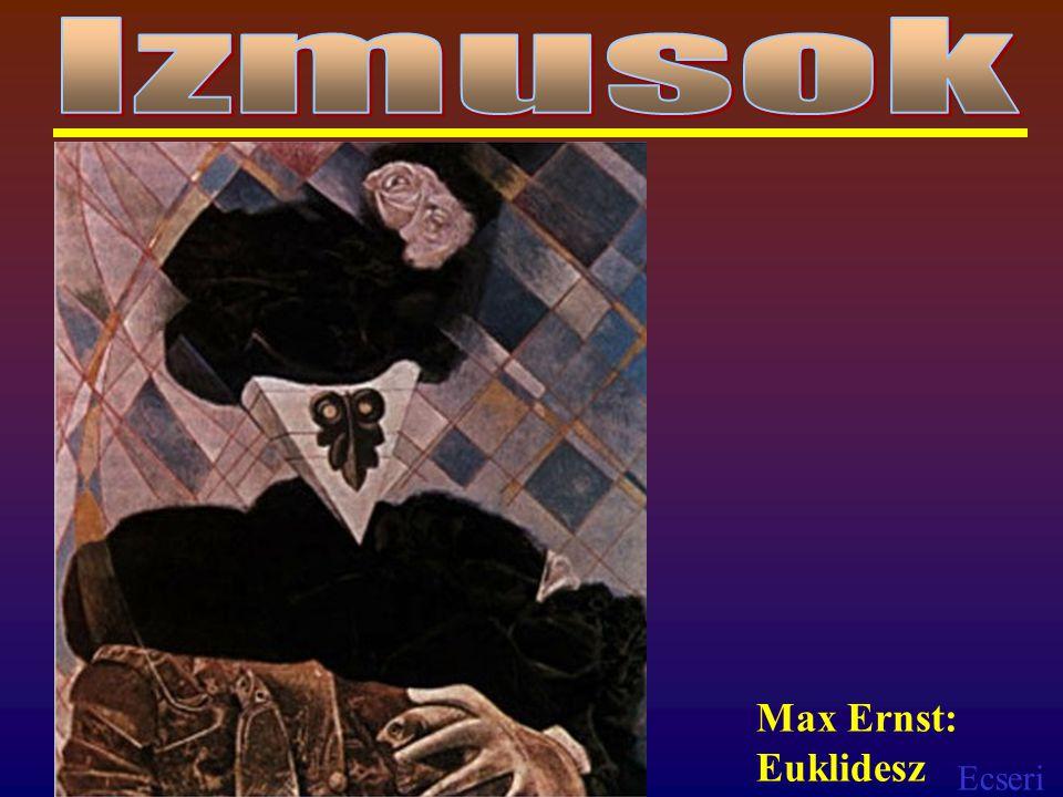 Izmusok Max Ernst: Euklidesz