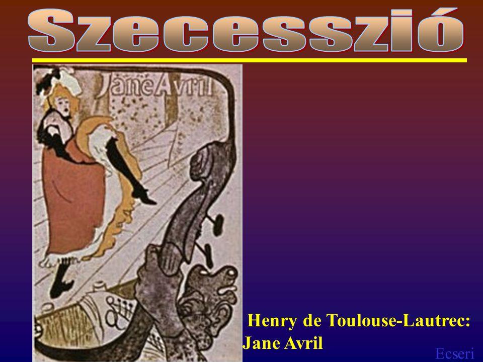 Szecesszió Henry de Toulouse-Lautrec: Jane Avril