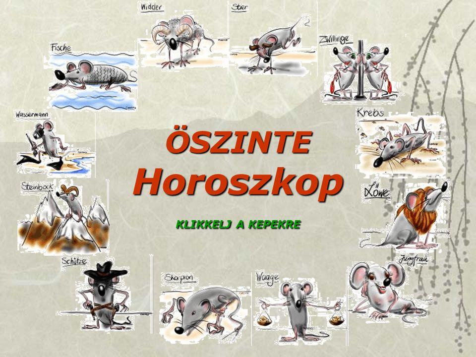 ÖSZINTE Horoszkop KLIKKELJ A KEPEKRE
