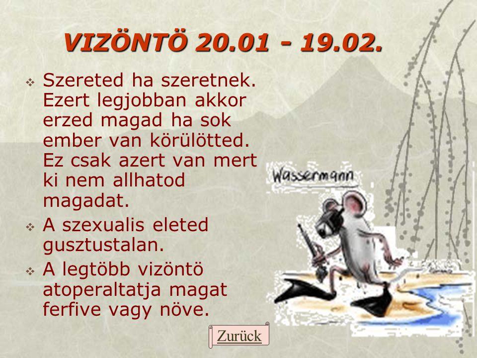 VIZÖNTÖ 20.01 - 19.02.