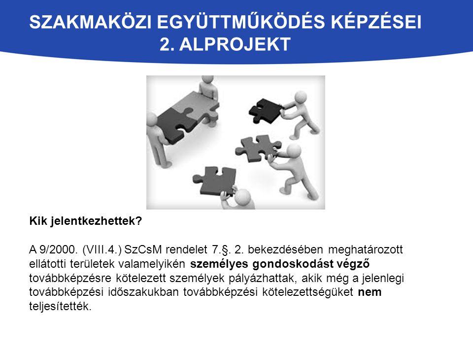 Szakmaközi együttműködés képzései 2. alprojekt