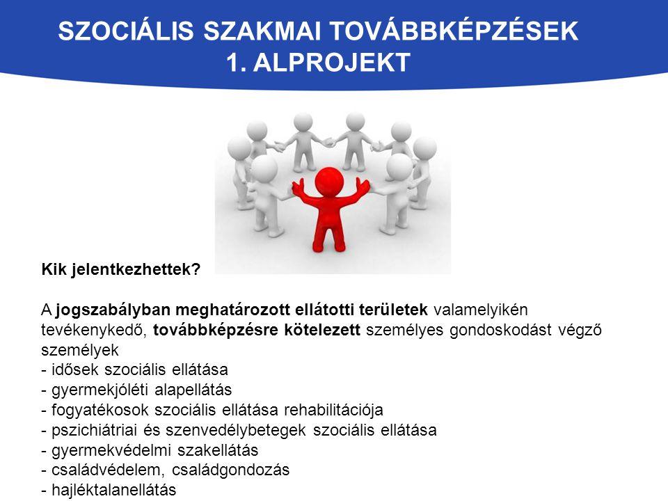 Szociális szakmai továbbképzések 1. alprojekt
