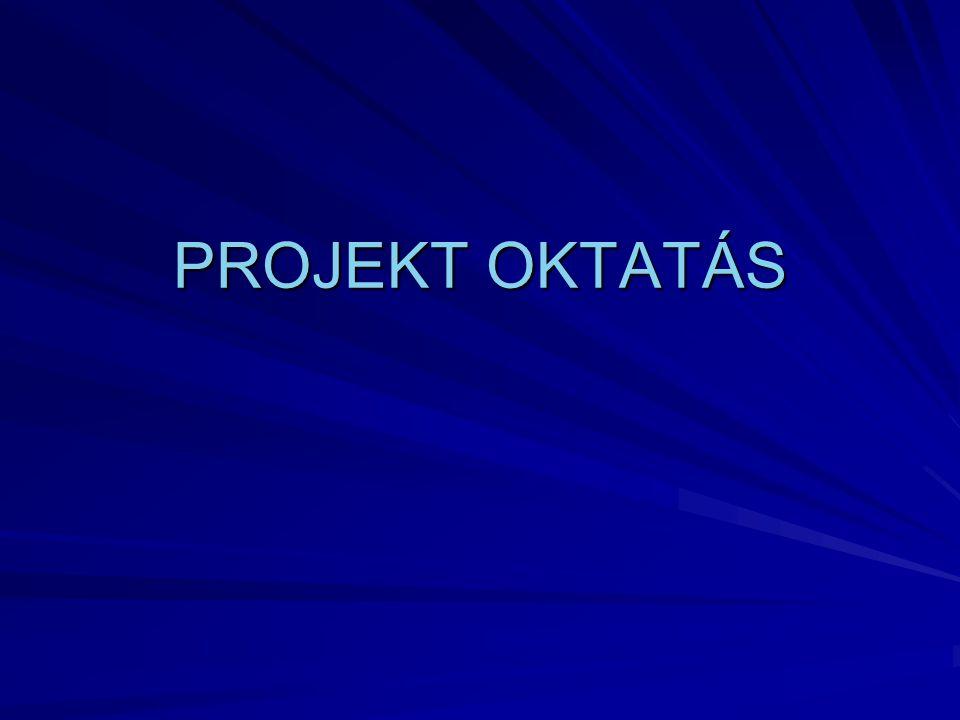 PROJEKT OKTATÁS