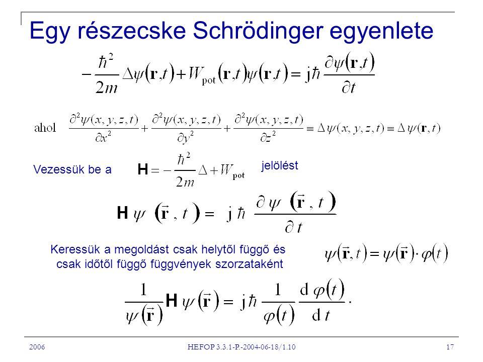 Egy részecske Schrödinger egyenlete