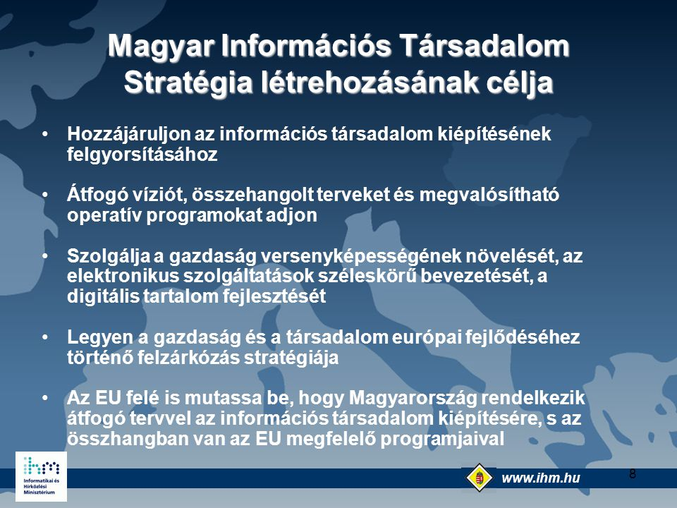 Magyar Információs Társadalom Stratégia létrehozásának célja