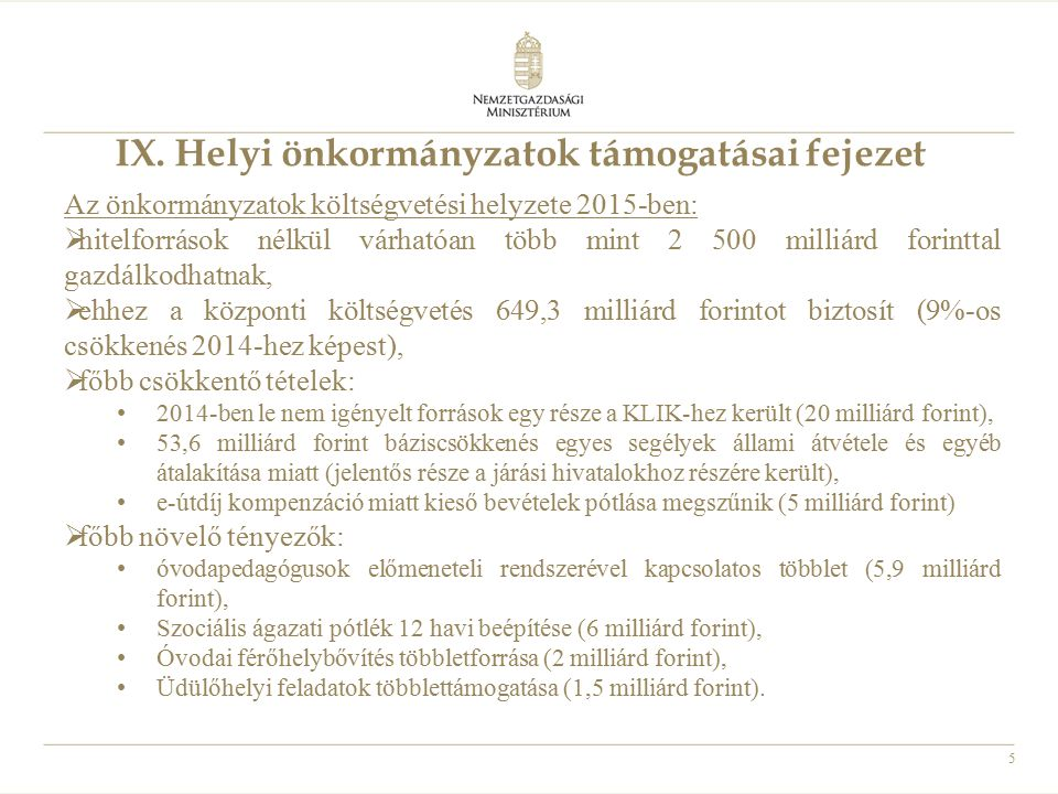 IX. Helyi önkormányzatok támogatásai fejezet