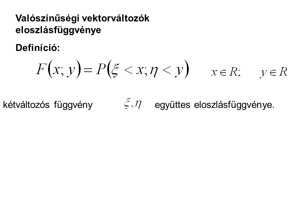 Valószínűségi vektorváltozók eloszlásfüggvénye