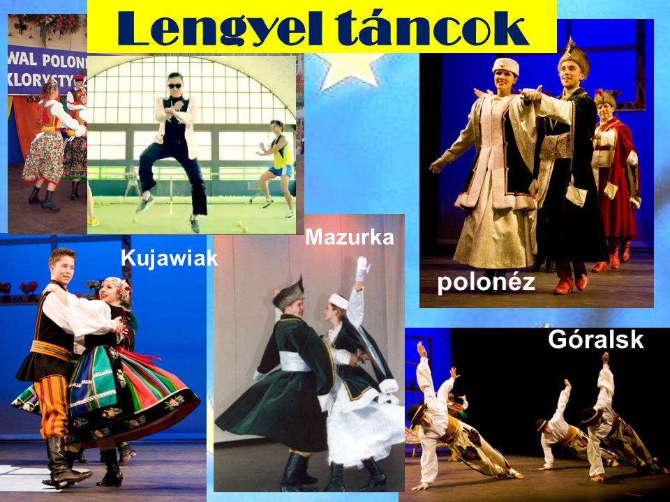 Lengyel táncok Krakowiak Mazurka Kujawiak polonéz Góralsk