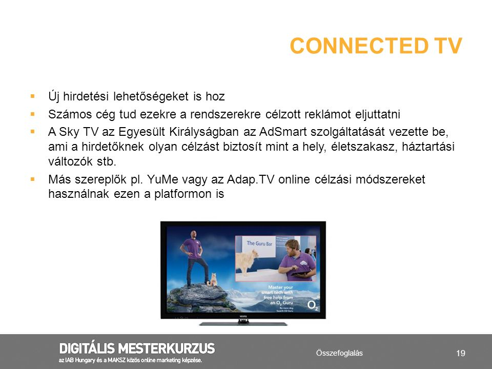 Connected tv Új hirdetési lehetőségeket is hoz