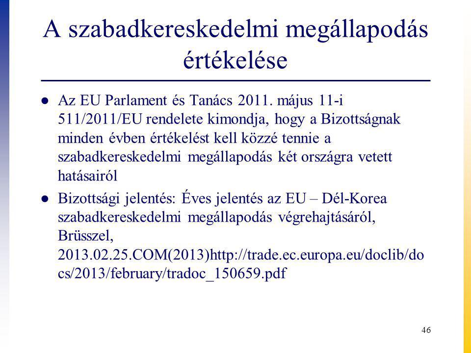 A szabadkereskedelmi megállapodás értékelése