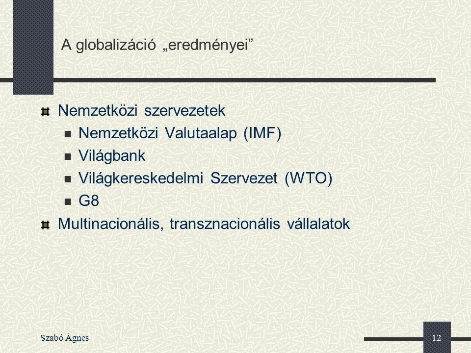 """A globalizáció """"eredményei"""
