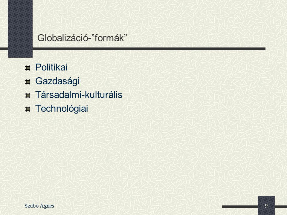 Globalizáció- formák