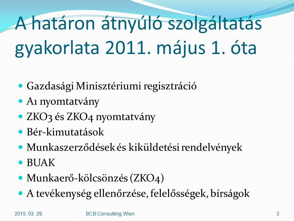 A határon átnyúló szolgáltatás gyakorlata 2011. május 1. óta