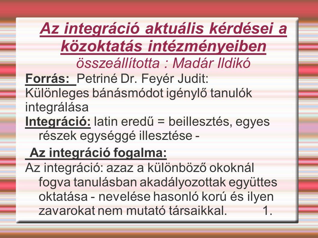 Az integráció fogalma: