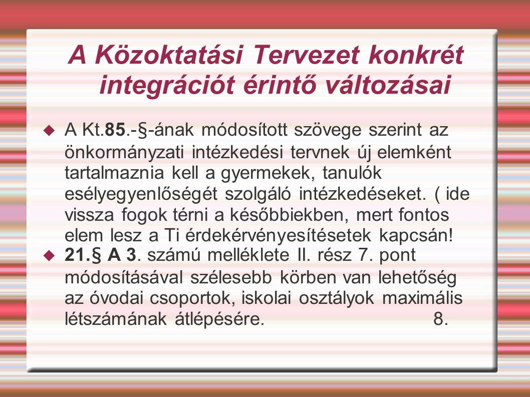 A Közoktatási Tervezet konkrét integrációt érintő változásai