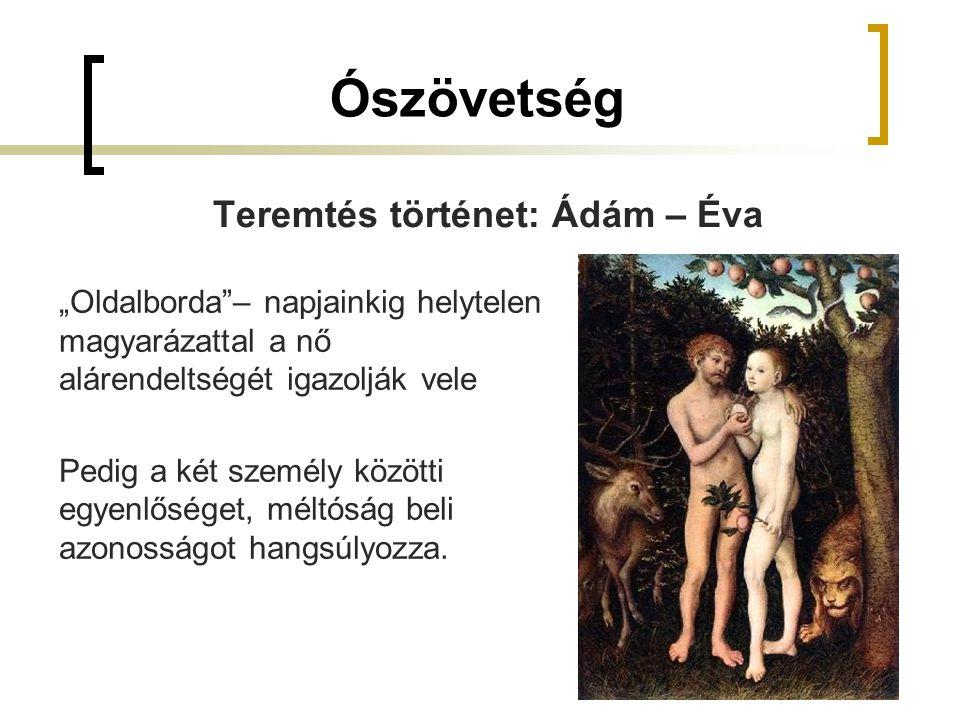 Ószövetség Teremtés történet: Ádám – Éva