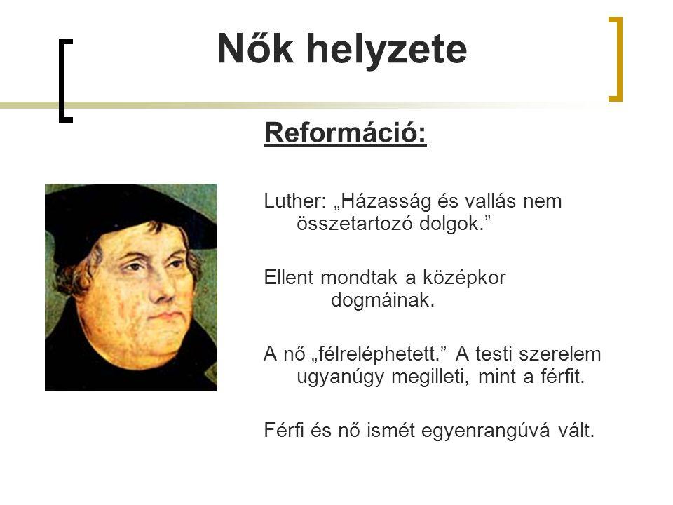 Nők helyzete Reformáció: