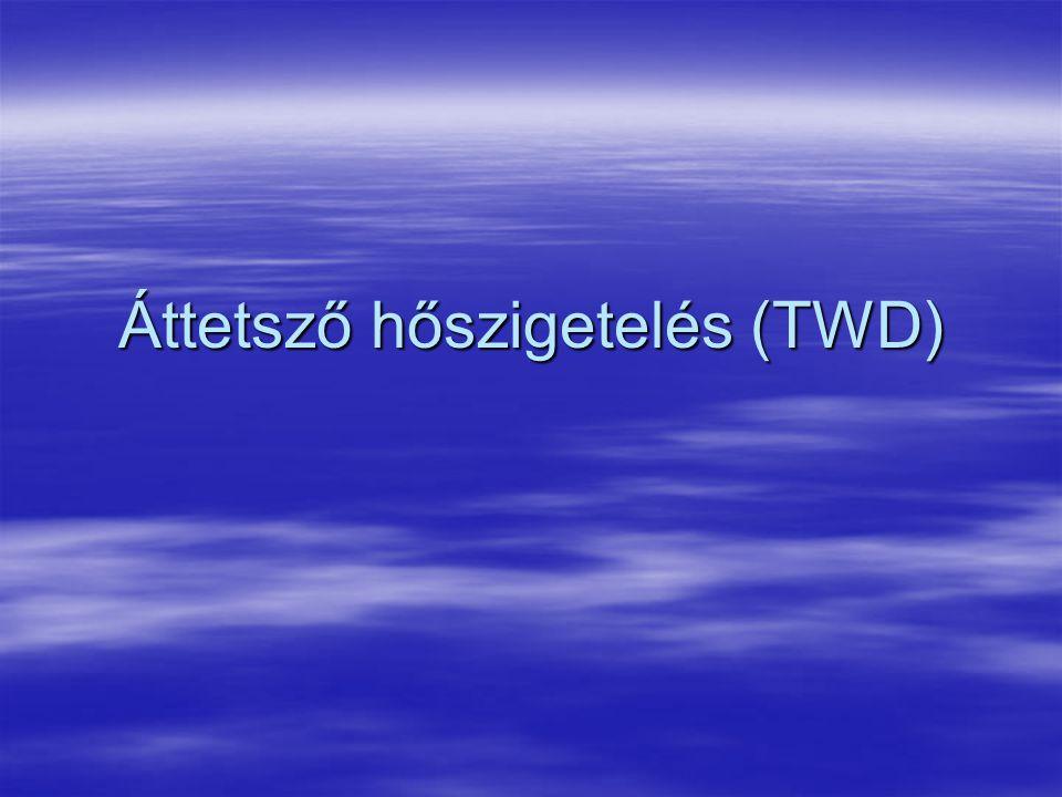 Áttetsző hőszigetelés (TWD)