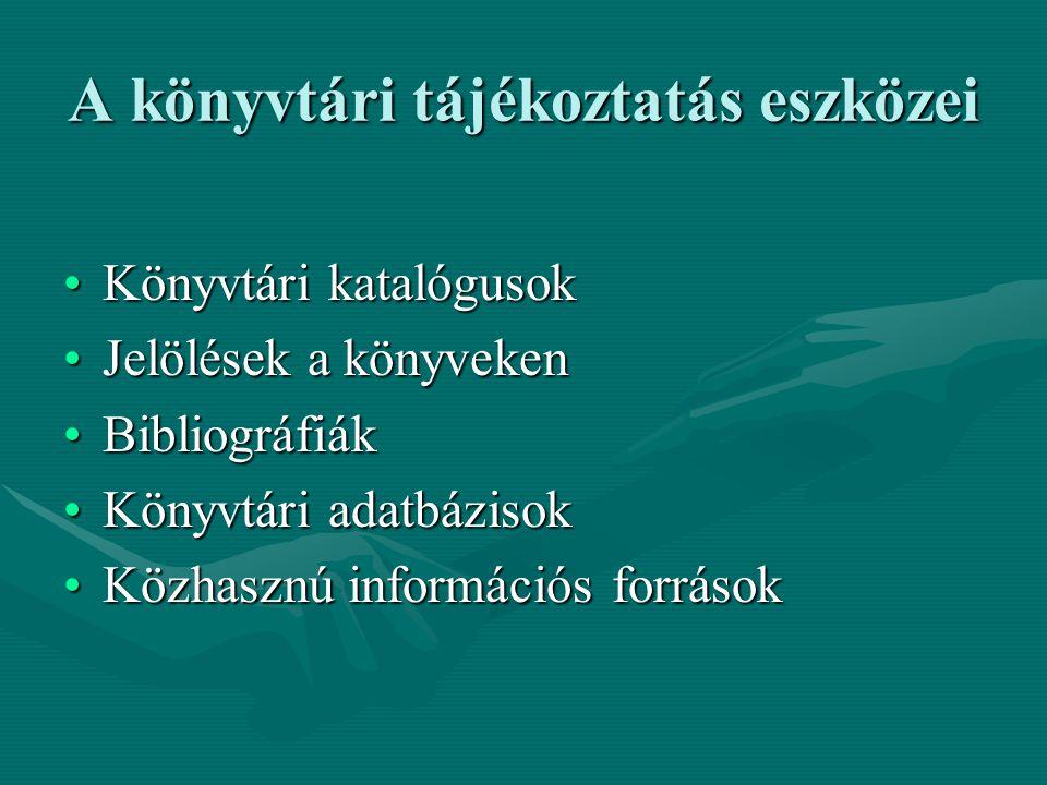 A könyvtári tájékoztatás eszközei