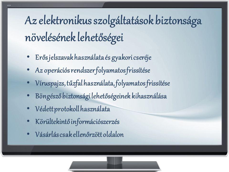 Az elektronikus szolgáltatások biztonsága növelésének lehetőségei