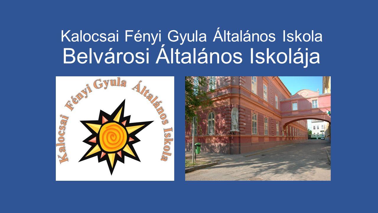 Kalocsai Fényi Gyula Általános Iskola Belvárosi Általános Iskolája