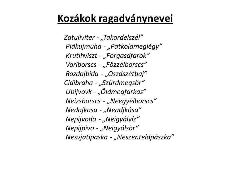 Kozákok ragadványnevei