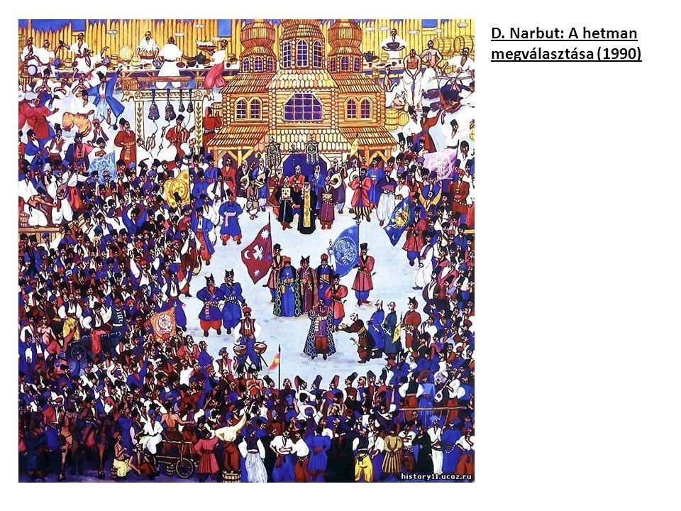 D. Narbut: A hetman megválasztása (1990)