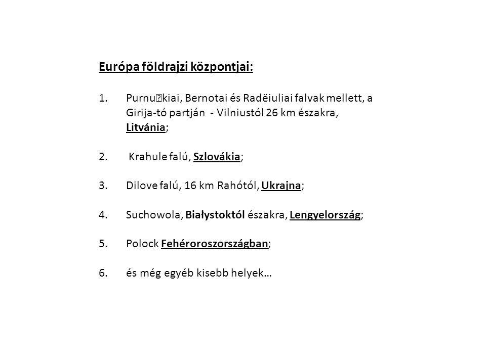 Európa földrajzi központjai: