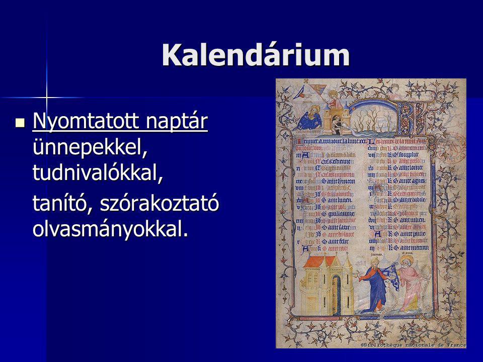 Kalendárium Nyomtatott naptár ünnepekkel, tudnivalókkal,