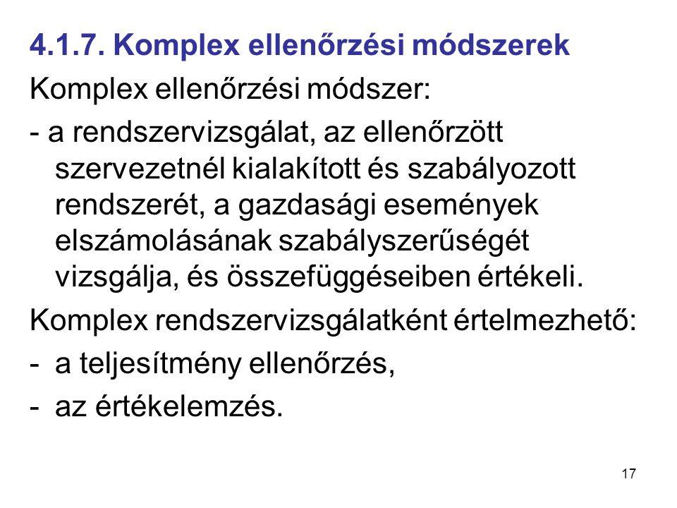 4.1.7. Komplex ellenőrzési módszerek