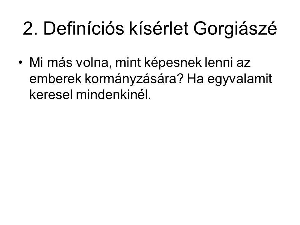 2. Definíciós kísérlet Gorgiászé