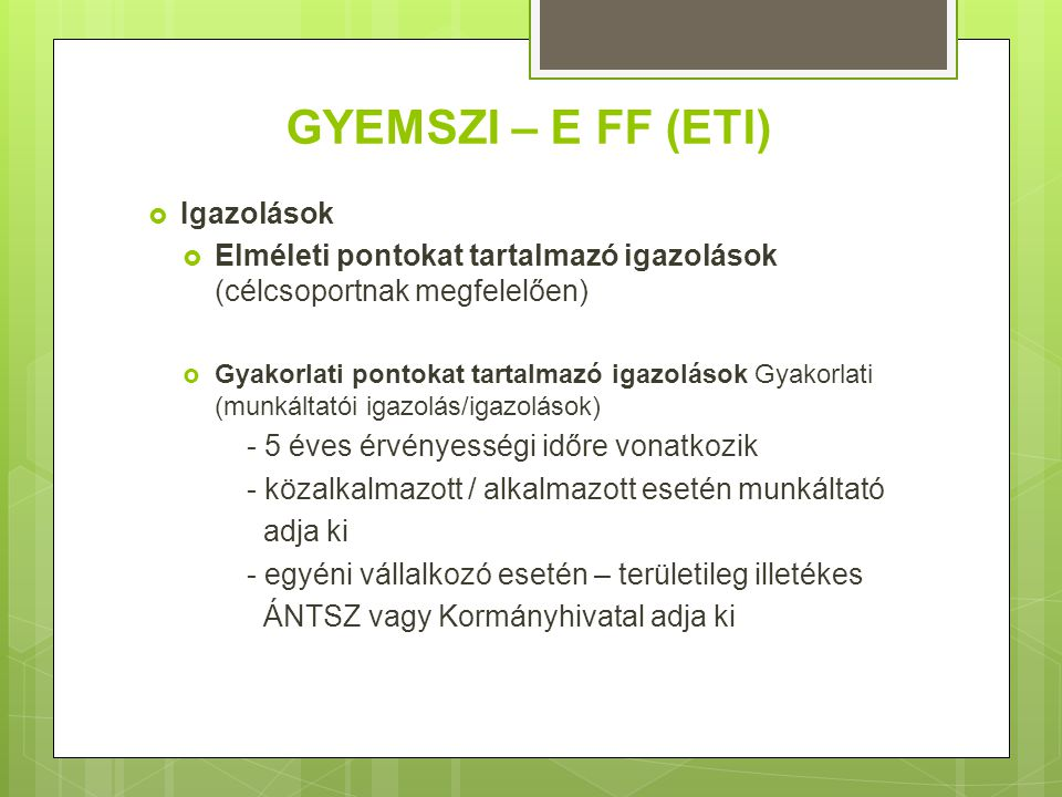 GYEMSZI – E FF (ETI) Igazolások