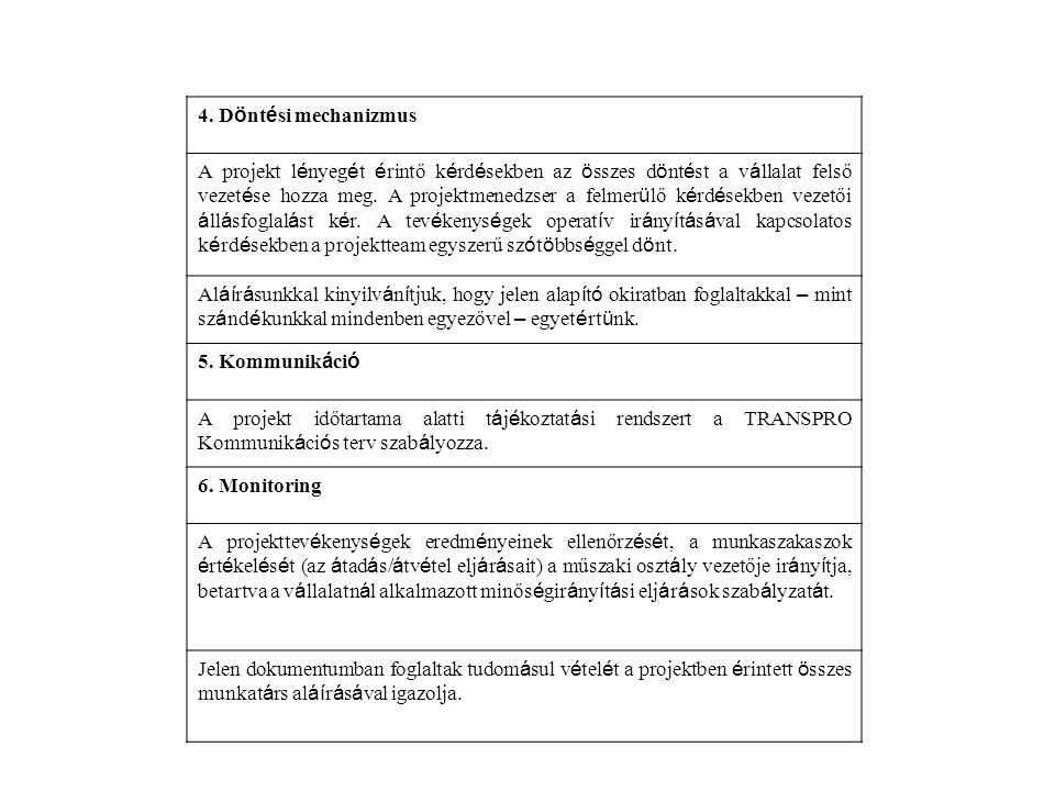 4. Döntési mechanizmus