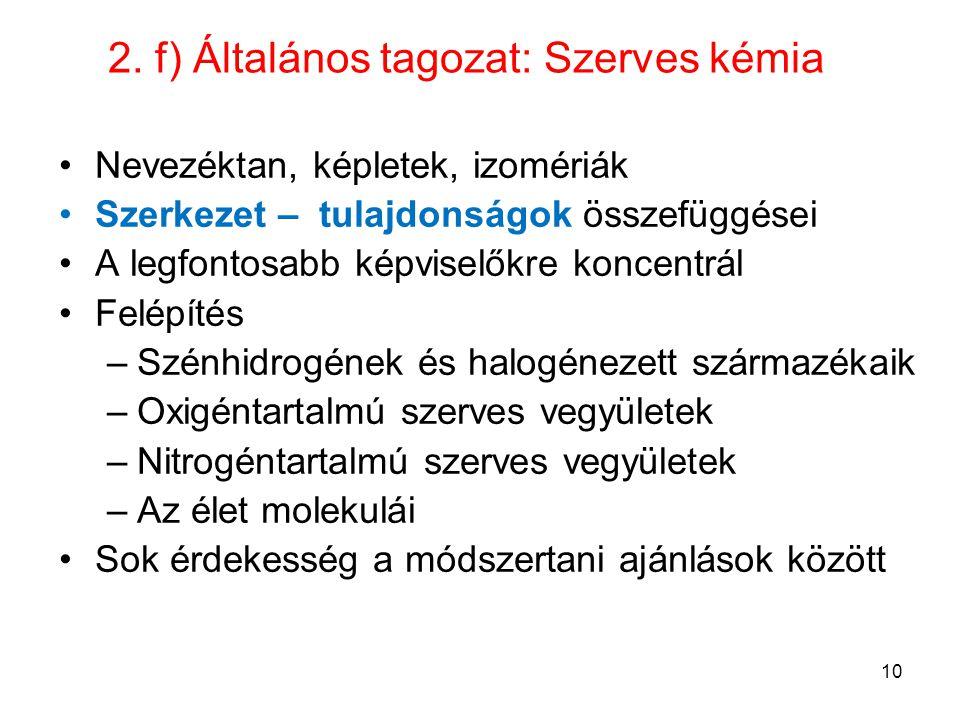 2. f) Általános tagozat: Szerves kémia