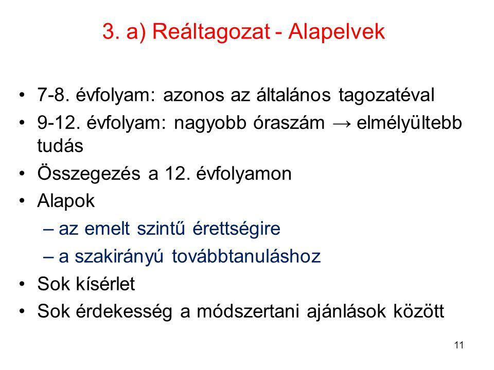 3. a) Reáltagozat - Alapelvek